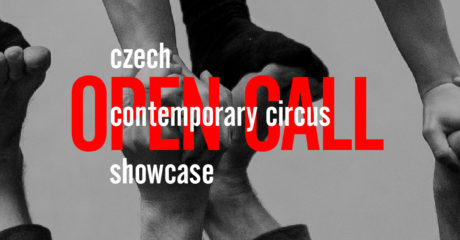 Czech Contemporary Circus Showcase Open call / do 21. 2. 2021