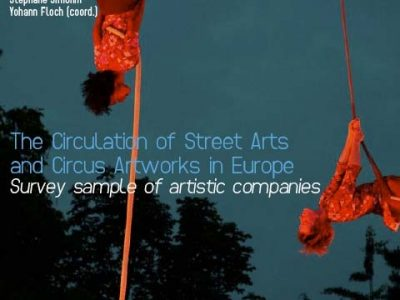 The Circulation of Street Arts and Circus Artworks in Europe